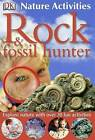 Rock and Fossil Hunter by Ben Morgan (Paperback, 2005)