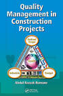 Quality Management in Construction Projects by Abdul Razzak Rumane (Hardback, 2010)