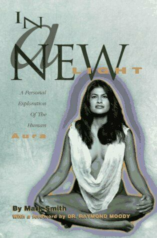 In a New Light  A Personal Exploration of the Human Aura