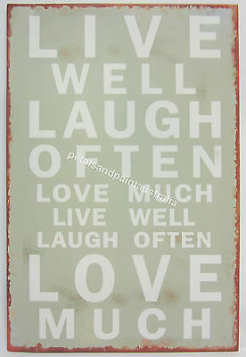 20 x 30cm Rustic Tin Wall Sign Inspirational Live Well Laugh Often Love Much