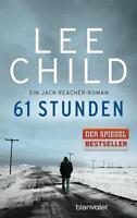 61 Stunden von Lee Child (2014, Taschenbuch)