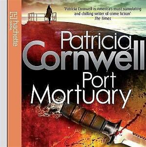 Port-Mortuary-by-Patricia-Cornwell-CD-Audio-2010-new-freepost