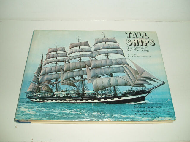 Tall Ships The World of Sail Training 1976.