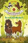 Die Haferhorde - So ein Fohlentheater! - Band 8 von Suza Kolb (2017, Gebundene Ausgabe)