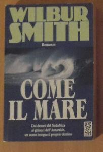 COME-IL-MARE-Wilbur-Smith