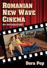 Romanian New Wave Cinema: An Introduction by Doru Pop (Paperback, 2014)
