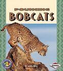 Pouncing Bobcats by Joelle Riley (Paperback / softback, 2002)