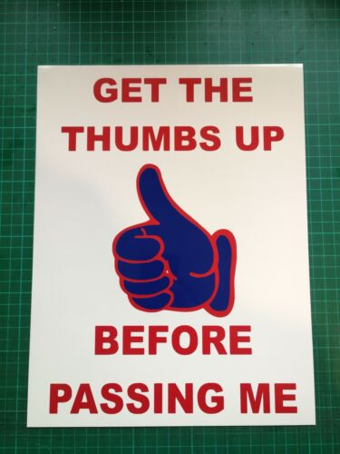 Get the thumbs up before passing me Magnet Sign Digger Excavator Dumper Swing x1