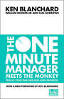 The One Minute Manager Meets the Monkey: Free Up Your Time and Deal with Priorities by William Oncken, Kenneth H. Blanchard, Hal Burrows (Paperback, 2000)