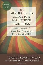 The Mindfulness Solution for Intense Emotions: Take Control of Borderline Person