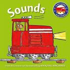 Amazing Machines First Concepts: Sounds by Kingfisher (Board book, 2015)