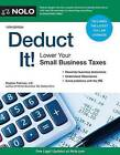 Deduct It!: Lower Your Small Business Taxes by Stephen Fishman (Paperback, 2016)