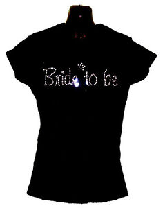 BRIDE-TO-BE-LADIES-WEDDING-HEN-NIGHT-CRYSTAL-DIAMANTE-FITTED-T-SHIRT-ANY-SIZE