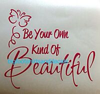 Butterfly Be Your Own Kind Of Beautiful Window Decal Sticker Car Truck Wallvinyl