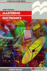 Mastering Electronics by John Watson (Paperback, 1996)
