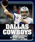 Dallas Cowboys by Barry Wilner (Hardback, 2015)