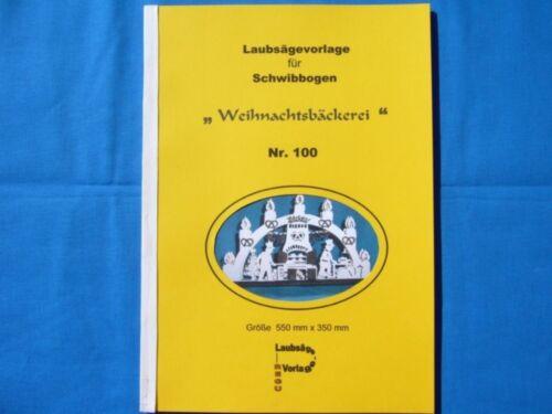 """REGU Motiv  /""""WEIHNACHTSBÄCKEREI/"""" Laubsägevorlagen Nr.100  für Schwibbogen +"""