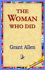 The Woman Who Did by Grant Allen (Paperback, 2005)