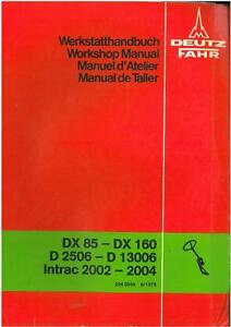 deutz tractor dx85 dx90 dx110 dx140 dx160 workshop service manual rh ebay co uk Deutz DX 140 Deutz DX 160 Loader
