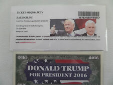 DONALD TRUMP/PENCE, 8-4-2016, DUKE CENTER PA, RALEIGH, NC.- RALLY EVENT TICKET +