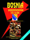 Bosnia Tax Guide by International Business Publications, USA (Paperback / softback, 2005)