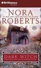 Dark Witch by Nora Roberts (CD-Audio, 2013)