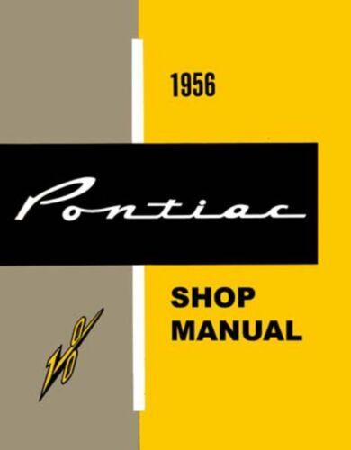 1956 Pontiac Catalina Chieftain Star Shop Service Repair Manual Book Guide OEM