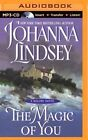 The Magic of You by Johanna Lindsey (CD-Audio, 2014)