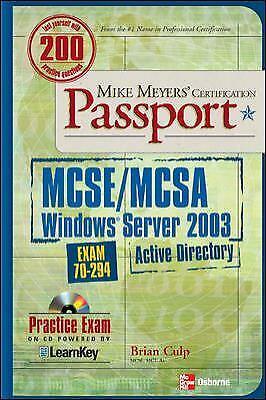 Mike Meyers' MCSE/MCSA Windows Server 2003 Active Directory Certification Passpo