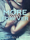 More Than Forever by Jay McLean (CD-Audio, 2015)