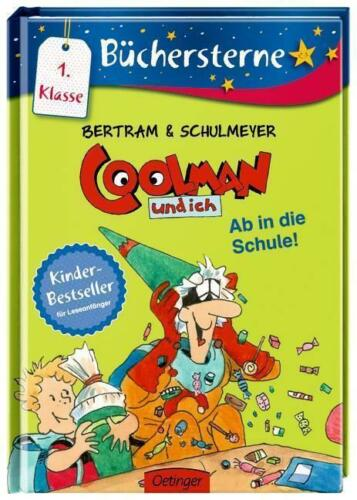 1 von 1 - Ab in die Schule! / Coolman und ich Büchersterne Bd.2 von Rüdiger Bertram (2015,