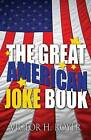 The Great American Joke Book by Victor H Royer (Paperback / softback, 2013)