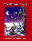 Christmas Tails by Jennifer Miller (Paperback, 2009)