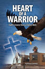 Heart of a Warrior by Miriam Leimbach (Paperback / softback, 2008)