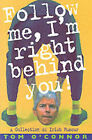 Follow Me I'm Right Behind You: A Treasury of Irish Humour by Tom O'Connor (Paperback, 2001)
