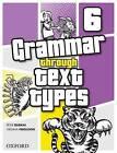 Grammar Through Text Types 6 by Virginia Ferguson, Heather Sperring, Peter Durkin (Paperback, 2008)