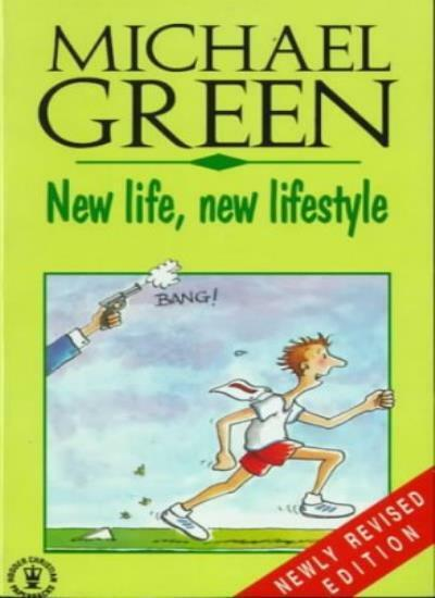 New Life, New Lifestyle (Hodder Christian Paperbacks) By Michael Green