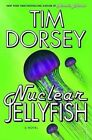 Nuclear Jellyfish by Tim Dorsey. 9780061432668
