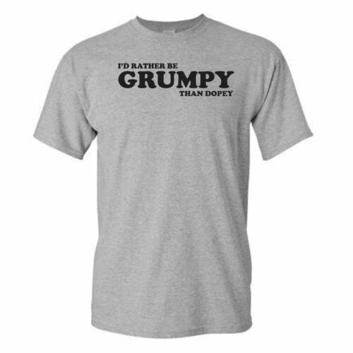 I/'D RATHER BE GRUMPY THAN DOPEY-FUNNY-GRUMPY OLD MAN-FATHERS DAY-GREY T-SHIRT