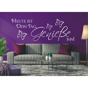 Spruch-Heute-ist-Dein-Tag-Geniesse-Wandaufkleber-Wandsticker-Sticker-2