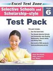 Selective Schools and Scholarship-style Test Pack - Year 6 by Allyn Jones, Lyn Baker, Alan Horsfield (Paperback, 2009)