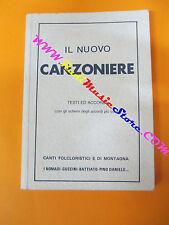 spartito IL NUOVO CANZONIERE N.1 1987 CARISCH Nomadi Guccini no cd lp mc dvd