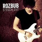 Sesch Ziit von Rozbub (2013)