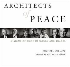 Good, Architects of Peace: Visions of Hope in Words and Images, Michael Collopy,