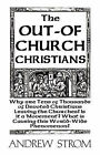 The Out-of-Church Christians by Andrew Strom (Paperback, 2008)