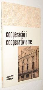 COOPERACIO-I-COOPERATIVISME-ALBERT-PEREZ-EN-CATALAN