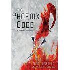 The Phoenix Code Mitt Winstead Crime Mystery Wheatmark Paperback 9781627871181