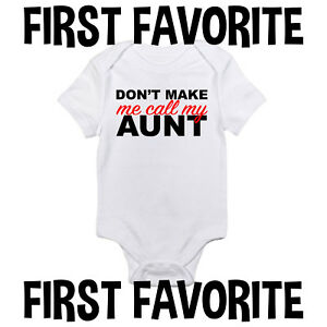 fa67a89ff Call My Aunt Baby Onesie Shirt Auntie Shower Gift Funny Newborn ...