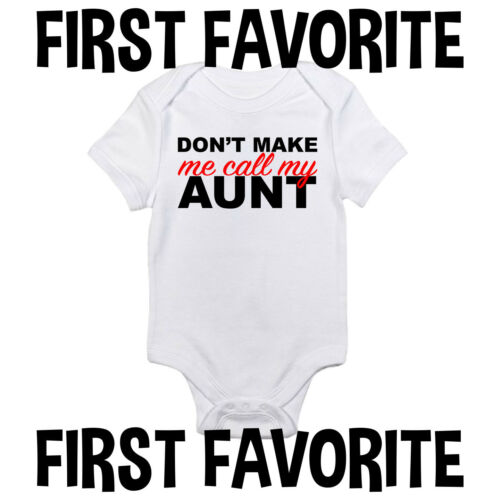 Call My Aunt Baby Onesie Shirt Auntie Shower Gift Funny Newborn Clothes Gerber