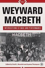 Signs of Race: Weyward Macbeth : Intersections of Race and Performance (2010,...
